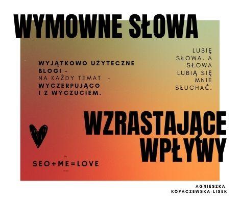 Artykuły blogowe / Agnieszka Kopaczewska-Lisek