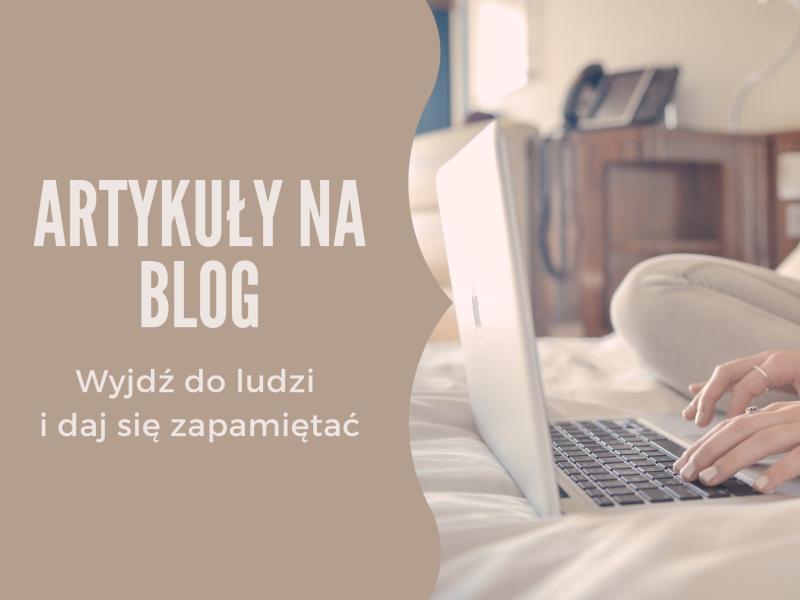 Artykuły blogowe / Żaneta Kaczmarczyk