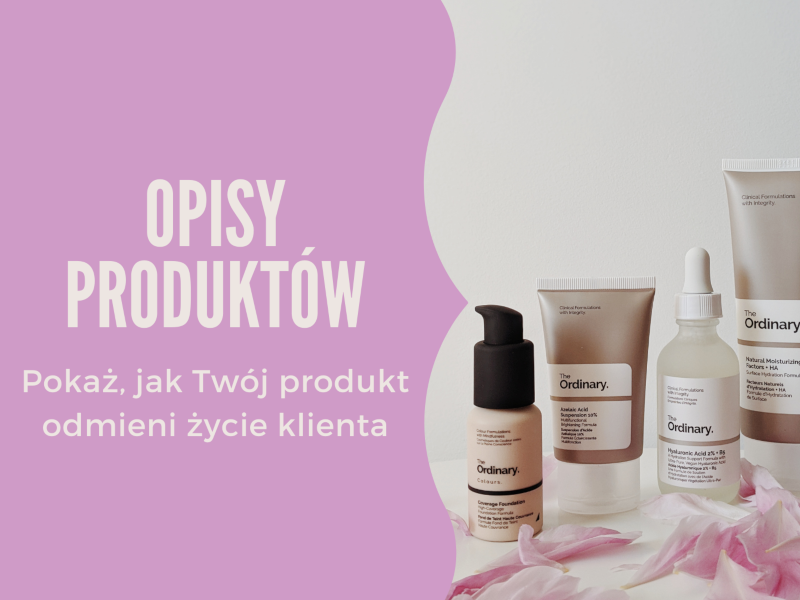 Opisy produktów / Żaneta Kaczmarczyk